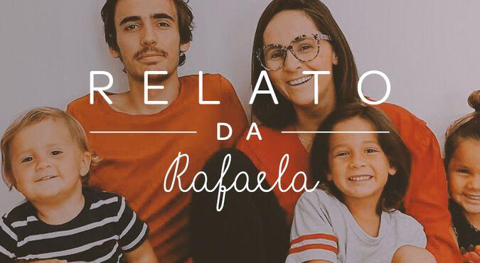 Mamãe Rafaela, Marido e filhos pequenos - Quarentena com eles.