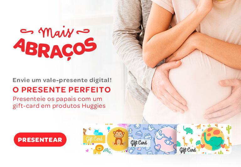 Compre Vale Presente em produtos Huggies e presenteie a mamãe e papai